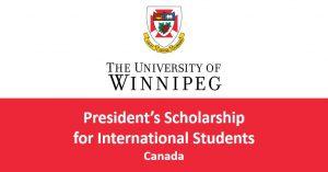 hoc-bong-tien-mat-winnipeg-presidents-scholarships-cho-moi-bac-hoc-tai-canada