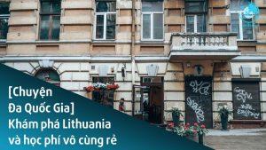 sandla-tv-kham-pha-lithuania-va-hoc-phi-vo-cung-re