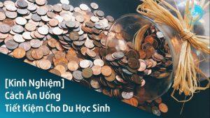 sandla-tv-cach-an-uong-tiet-kiem-cho-du-hoc-sinh