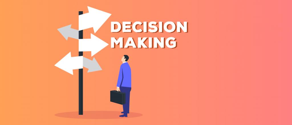 6-buoc-don-gian-de-phat-trien-decision-making-ky-nang-ra-quyet-dinh-tot
