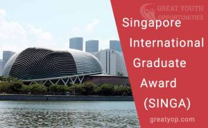 singapore-international-graduate-award-singa-2021-fully-funded