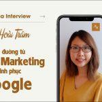 sandla-interview-le-hoai-tram-con-duong-tu-digital-marketing-chinh-phuc-google