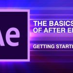 khoa-hoc-online-mien-thiet-ke-after-effects-cc-for-beginners-the-basics-of-after-effects